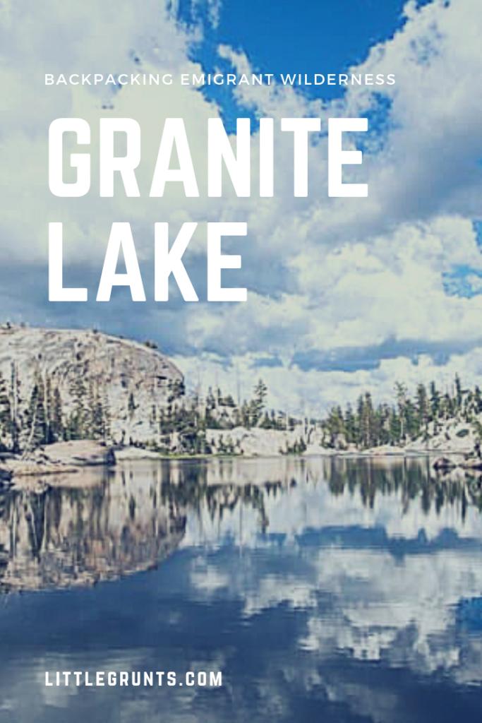 Backpacking Granite Lake Emigrant Wilderness