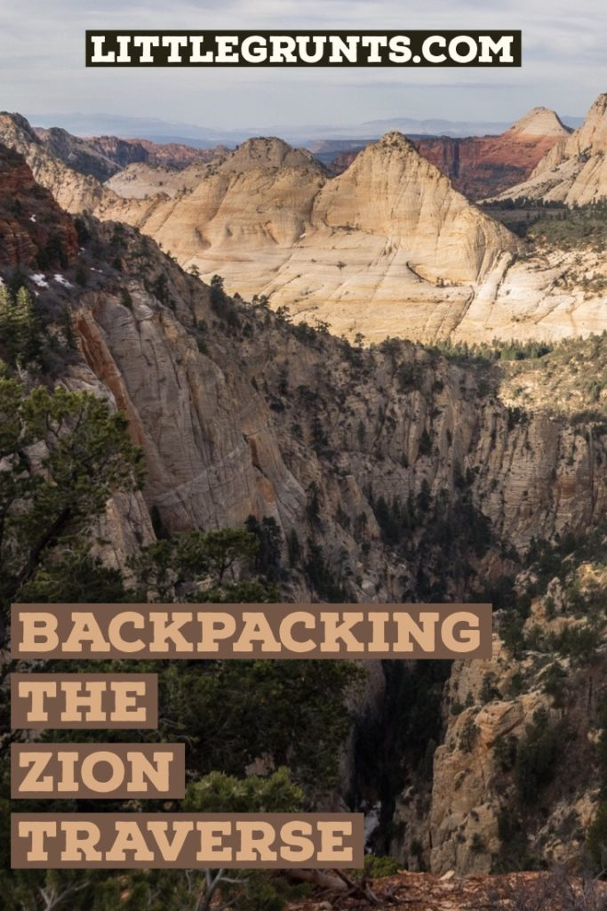 Backpacking the Zion Traverse Trans Zion Trail