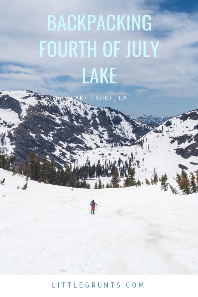 Backpacking Fourth of July Lake, Mokelumne Wilderness, June 2017