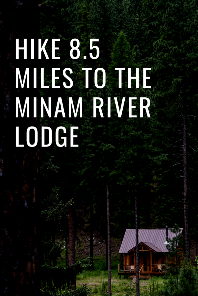 Backpack to the Minam River Lodge