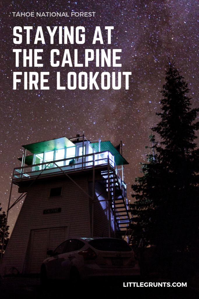 Staying at the Calpine Fire Lookout