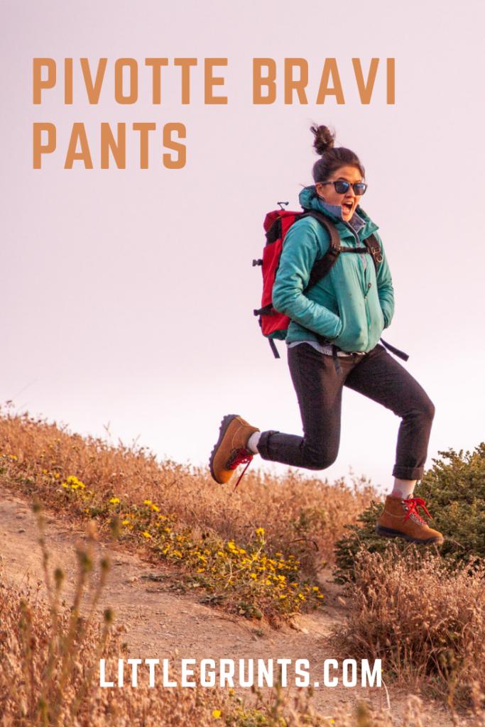Pivotte Bravi Pants Review
