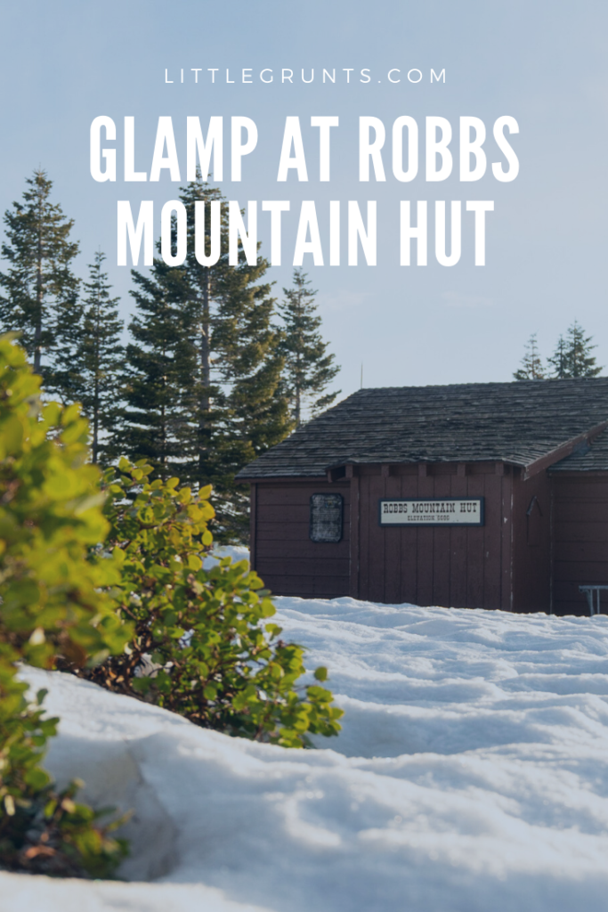 Glamping at Robbs Mountain Hut